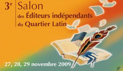3ème Salon des Editeurs indépendants du Quartier latin et les Journées de Saint-Germain-des-Prés
