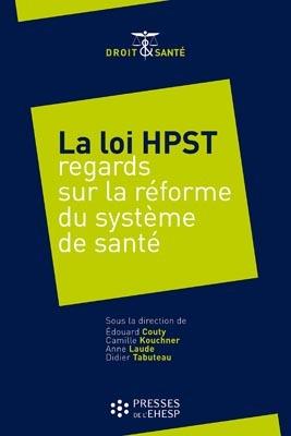 La loi du 21 juillet 2009 réformant l'hôpital et relative aux patients, à la santé et aux territoires doit modifier en profondeur le système de santé français.