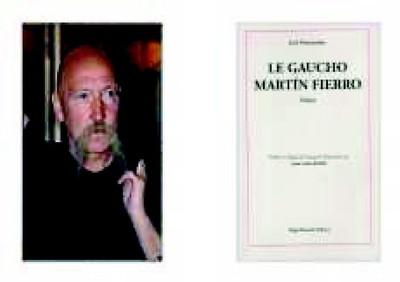 Le gaucho Martín Fierro de Juan Carlos Rossi, aux éditions Régis Brauchli.