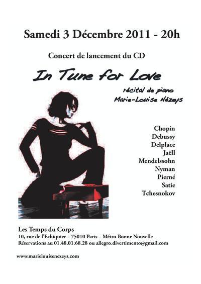 Samedi 3 Décembre 2011 - 20heures - Marie-Louise Nézeys - Concert de musique classique & lancement du CD - Les Temps du Corps 10, rue de l'Echiquier - Paris 10ème