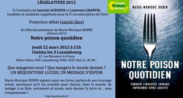 """22 mars 2012 : Projection - débat de """"Notre poison quotidien"""" avec Marie-Monique Robin"""