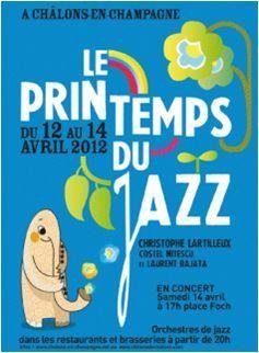 12 - 14 avril 2012 : Printemps du Jazz à Châlons-en-Champagne