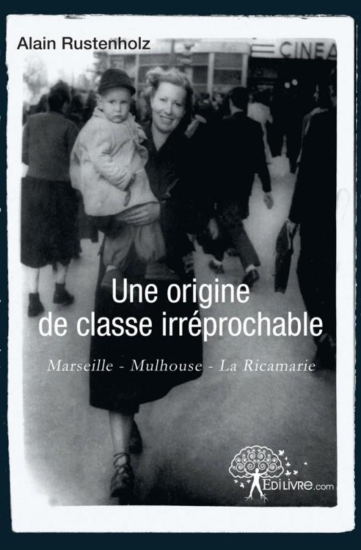 4 mai 2012 : Rencontre avec Alain Rustenholz, à l'occasion de la sortie de son livre « Une origine de classe irréprochable »