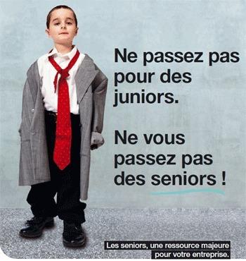 Illustration de la campagne : Ne passez pas pour des juniors. Ne vous passez pas des seniors ! Les seniors une ressource majeure pour votre entrerise.