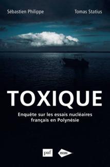 Toxique le livre choc sur les conséquences des essais nucléaires en Polynésie française - 192 pages - 15 € (11,99 € en e-book). Disclose fait aussi un appel aux dons pour ses enquêtes.