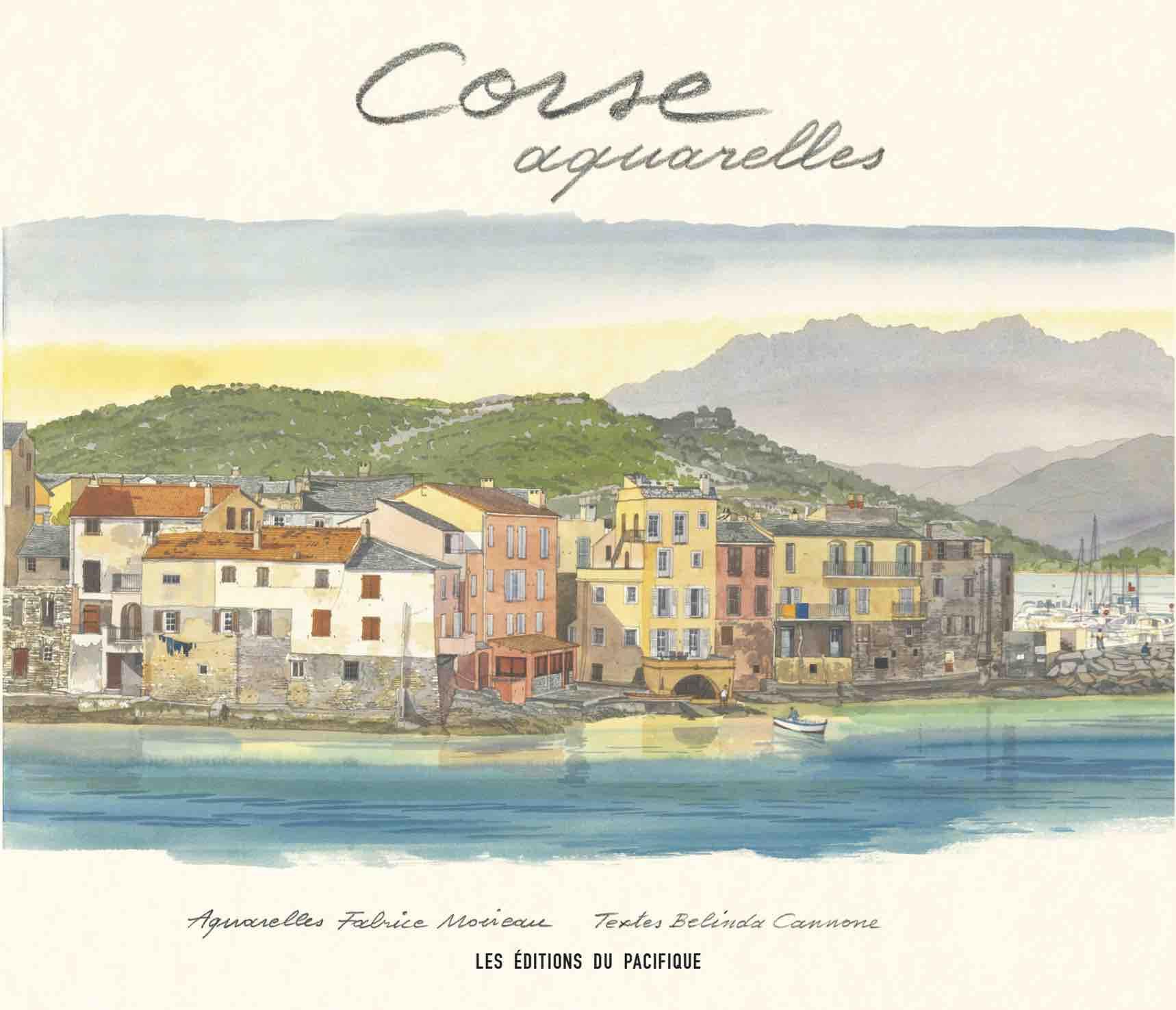 St. Florent Port et Ville, Watercolour by Fabrice Moireau, book cover Corse Aquarelles, text by Belinda Cannone