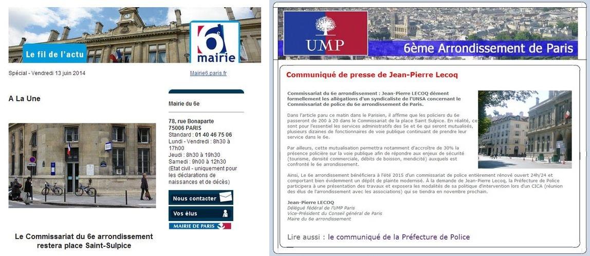 Visuel de gauche - Expéditeur : Mairie du 6e  webmestre6@paris.fr Date: 13 juin 2014 15:13:05 UTC+2 Destinataire : XX@XX Objet : LE FIL DE L'ACTU // Spécial - Vendredi 13 juin 2014  . Visuel de droite : Expéditeur : UMP VIe arrondissement de Paris XX@u-m-p-paris.org  Date : 17 juin 2014 18:56:26 UTC+2 Destinataire : XX@XX Objet : Communiqué de presse de Jean-Pierre Lecoq et de la Préfecture de Police.