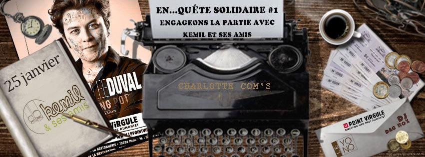 En...quête Solidaire #1 : Approuvées !