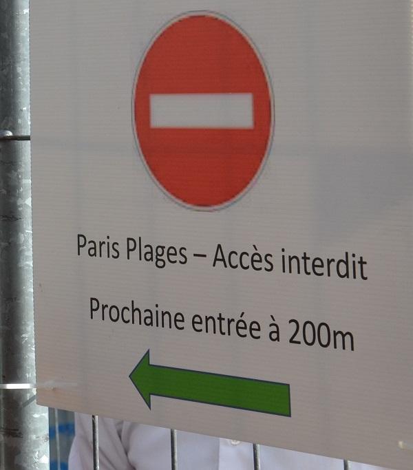 Accès interdit à Paris Plages.
