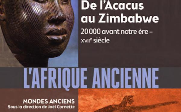 L'Afrique ancienne, de l'Acacus au Zimbabwe