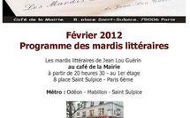 Février 2012 : programme des mardis littéraires place Saint Sulpice