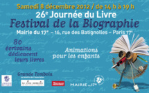 8 décembre 2012 : Journée du livre Festival de la biographie à la mairie du 17e arrondissement