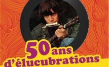 Les 50 ans d'élucubrations d'Antoine